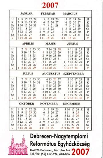 2007 decemberi naptár MINDEN, AMI MAGYAR   Debrecen   Református Nagytemplom   2007 es  2007 decemberi naptár
